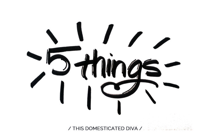 5 things to love right now // TDD
